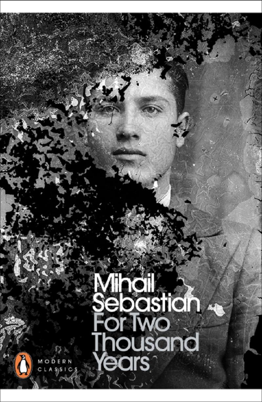 Mihail Sebastian's novel, 'For Two Thousand Years'